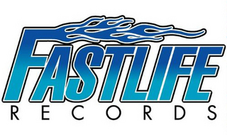 FASTLIFE RECORDS